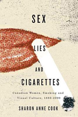 Sex  Lies  and Cigarettes