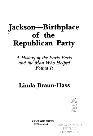 Jackson--birthplace of the Republican Party