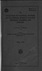 The Evolution of National Systems of Vocational Reeducation for Disabled Soldiers and Sailors: Issue 15
