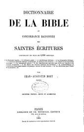 Dictionnaire de la Bible, ou Concordance raisonnée des Saintes Écritures
