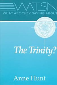 What are They Saying about the Trinity  Book