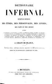 Dictionnaire infernal: répertoire universel des êtres, des personnages, des livres, des faits et des choses ...