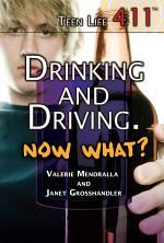 Drinking and Driving. Now What?