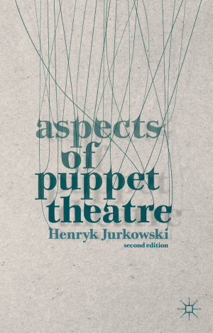 Aspects of Puppet Theatre