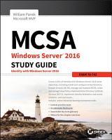 MCSA Windows Server 2016 Study Guide  Exam 70 742 PDF