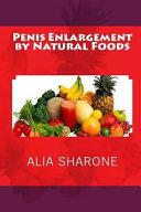 Penis Enlargement by Natural Foods