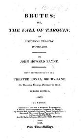 Brutus; or, the Fall of Tarquin ... Fourth edition