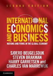 International Economics and Business: Nations and Firms in the Global Economy, Edition 2
