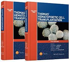 Thomas  Hematopoietic Cell Transplantation  2 Volume Set PDF