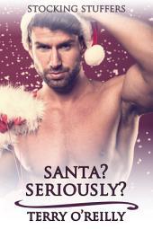 Santa? Seriously?