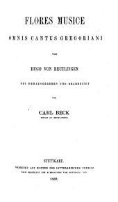 Flores musice omnis cantus gregoriani: Bände 89-90