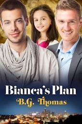 Bianca's Plan