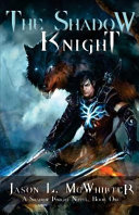 The Shadow Knight Book