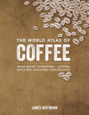 The World Atlas Of Coffee Book PDF