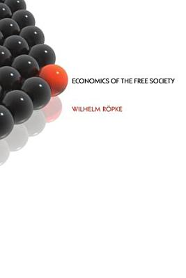 Economics of the Free Society