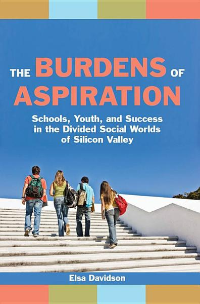 The Burdens of Aspiration Pdf Book