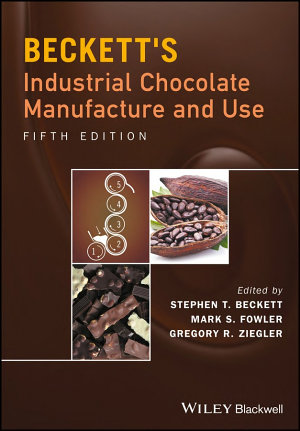 Beckett s Industrial Chocolate Manufacture and Use PDF