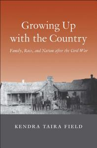 Growing Up with the Country PDF