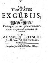 Tractatus de excubiis: variisque earum speciebus, moribus cumprimis Germaniae introductis