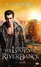 Sean: Les Loups de Riverdance, Volume5