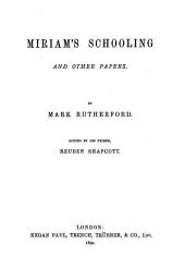 Miriam's Schooling: And Other Papers