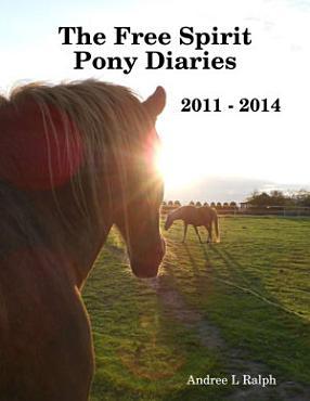 The Free Spirit Pony Diaries PDF