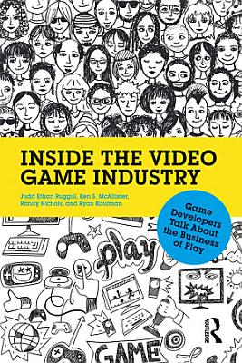 Inside the Video Game Industry