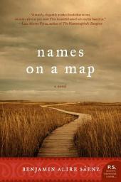 Names on a Map: A Novel