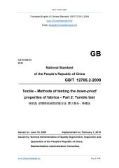 GB/T 12705.2-2009: Translated English of Chinese Standard. You may also buy from www.ChineseStandard.net (GBT 12705.2-2009, GB/T12705.2-2009, GBT12705.2-2009): Textile - Methods of testing the down-proof properties of fabrics - Part 2: Tumble test.