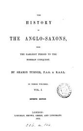 The history of the Anglo-Saxons: Volume 1