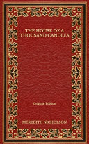 The House of a Thousand Candles - Original Edition