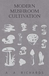 Modern Mushroom Cultivation