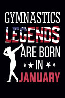 Gymnast Legends Are Born In January
