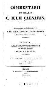 Commentarii de bellis C. Iulii Caesaris: Volume 1