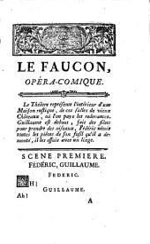Le faucon: opéra comique en un acte, en prose