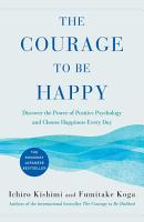 The Courage to Be Happy PDF