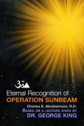 Eternal Recognition of Operation Sunbeam