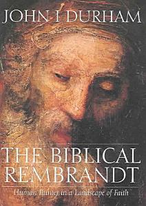 The Biblical Rembrandt PDF