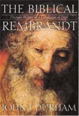 The Biblical Rembrandt