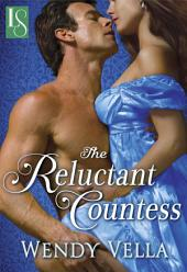The Reluctant Countess: A Novel