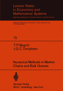 Numerical Methods in Markov Chains and Bulk Queues
