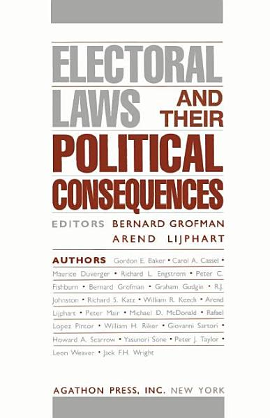 Download Electoral Laws and Their Political Consequences Book