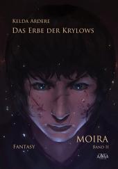Das Erbe der Krylows (2): Moira