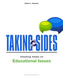 Taking Sides  Clashing Views on Educational Issues