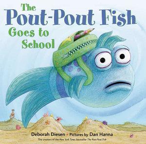 The Pout Pout Fish Goes to School PDF