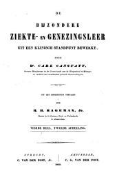 De bijzondere ziekte- en genezingsleer uit een klinisch standpunt bewerkt: Volume 7