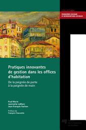 Pratiques innovantes de gestion dans les offices d'habitation: De la poignée de porte à la poignée de main