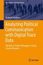 Analyzing Political Communication with Digital Trace Data