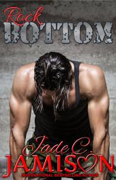 Rock Bottom (Bullet #2)