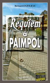 Requiem à Paimpol: Un polar sous la forme de road-movie